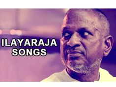 Ilayaraja Tamil Songs Jukebox - Best Hits Collection - Vol.2