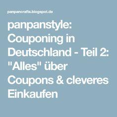 "panpanstyle: Couponing in Deutschland - Teil 2: ""Alles"" über Coupons & cleveres Einkaufen"