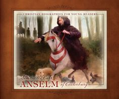 Anselm of Canterbury (Christian Biographies for Young Readers) Carr, Simonetta 9781601782410