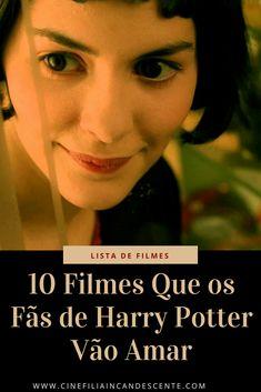 10 filmes que os fãs de Harry Potter vão amar. #filme #filmes #clássico #cinema #atriz #atriz