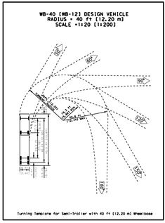 Turning Template for Semi-Trailer with 40 ft [12.20 m] Wheelbase, (not to scale). Click here to see a PDF of the image. (click in image to s...