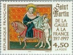 Saint Martin From Gaul of France 397-1997