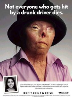 Everyone has the right to drive without the fear of being hit by a drunk driver!