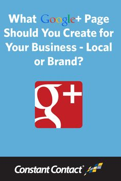 You might be wondering what the differences are between a Google+ profile, a Google+ Local business page, and a brand page. You might also need help deciding which one makes the most sense for your business. http://blogs.constantcontact.com/product-blogs/social-media-marketing/make-your-own-google-page/?CC=SM_PIN