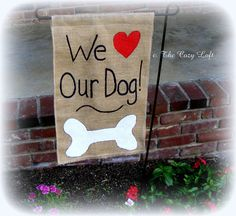We Love Our Dog (Cat) Burlap Garden Flag Rustic Outdoor Decor