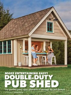 """Double-Duty Pub Shed"" from Family Handyman, July/August Read it on the Texture app-unlimited access to top magazines."