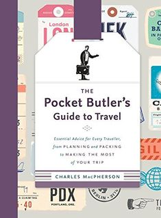 The Pocket Butler's Guide to Travel: crucial guidance for each and every Travel…: Brand: Author: Cost: (at the time… #Travelgoods #Advice