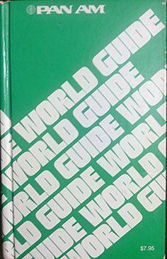 Pan Am's World Guide, an Encyclopedia of Travel by Editor http://www.amazon.com/dp/B009NOLLM0/ref=cm_sw_r_pi_dp_DkOZtb0QCHJ71S4X