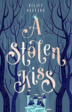 A Stolen Kiss (Stolen Royals by Kelsey Keating - March 2016 by Swanifide Publishing Science Fiction, Kiss Books, Books To Read, My Books, Buch Design, Beautiful Book Covers, Cool Books, Fantasy Books, Book Cover Design
