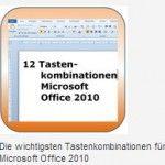 Die wichtigsten Tastenkombinationen fuer Office 2010