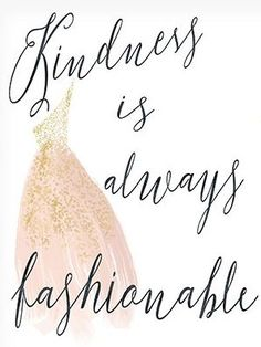 Fashion Quotes : Kindness quote  Inspirational quote print  fashion print  typographic poster- life quotes  motivational poster