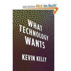 Das Technium. Die Herrschaft der Technologie aus informierter Sicht. Cleverer Perspektivwechsel.
