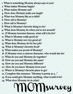 24 questions to ask your kids for Mother's Day Answers are pretty funny!