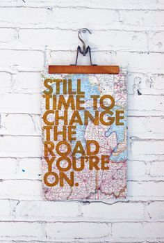 still time to change the road you're on–Amy Rice Art