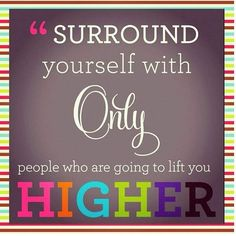 surround yourself with good people quotes   My Wallpaper Blog