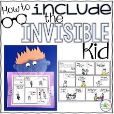 "Teach your students how to include the ""invisible kid"" that gets left out in your class. A great way to approach mindful inclusiveness with the story, The Invisible Boy."