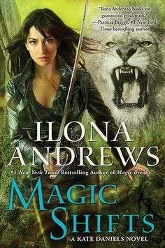 Magic Shifts by Ilona Andrews  5 stars