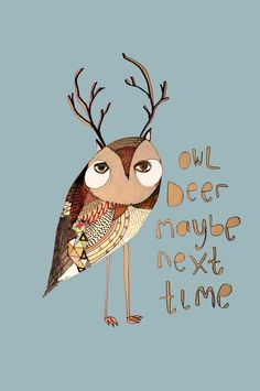 Art Print Owl Deer Maybe Next Time limited by AshleyPercival, $40.00