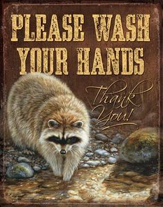 """Raccoon Metal Tin Sign Please Wash Your Hands 12-1/2"""" x 16"""" Image by Rosemary Millette"""