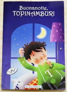 KIDS BOOKS. BUONANOTTE, TOPINAMBUR!  di Andrea Giordani per FAI DA NOI EDIZIONI