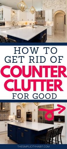Tired of the random junk that keeps finding it's way to your countertops? Read on for tips and help on how to get rid of counter clutter for good. Try these decluttering tips and you'll love your kitchen so much more! #declutter #declutteringtips #counter #clutter #clutterhabits
