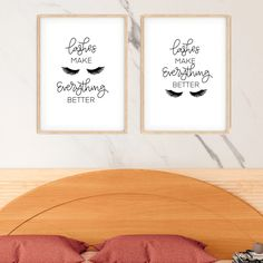 """This """"Lashes make everything Better"""" #print comes in two versions and promotes confidence and positivity. This is the perfect #Lash lounge décor for any lash salon. This lash printable is a perfect way to complete any lash room! #Download this digital print for instant interior décor. Lash Room Ideas #lashextensions"""