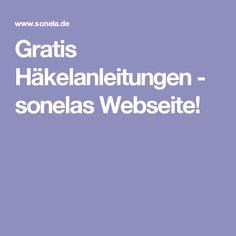 Gratis Häkelanleitungen - sonelas Webseite!