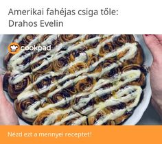Amerikai fahéjas csiga Ethnic Recipes, Food, Essen, Meals, Yemek, Eten