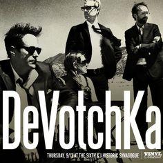 + DeVotchKa