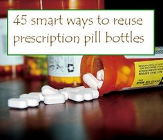 45 smart ways to reuse prescription pill bottles --- Don't toss empty plastic pill bottles. Why not recycle them creatively instead? Plastic prescription bottles can be handy for storing all sorts of tiny objects and essentials.
