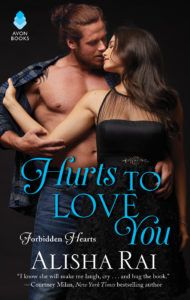 March || Hurts To Love You by Alisha Rai