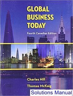 Solutions manual for fundamentals of financial management 14th solutions manual for global business today canadian 4th edition by hill ibsn 1259024989 fandeluxe Choice Image