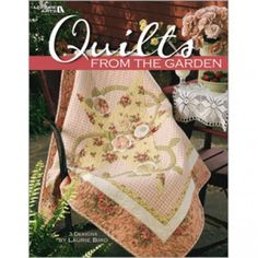 Whether your favorite posies adorn flowerbeds or feather beds, you're sure to cultivate a special affinity for these summer-inspired quilts from Laurie Bird. Appliquˆ a quartet of gardeners who happily tend blossoms at their windows. House friendly honeybees in a cozy skep. Or celebrate the serenity of a twilight garden by surrounding a nearby star with a blooming vine. Select your fabrics from an array of pastel prints, and treat yourself to some old-fashioned gardening fun -- no gloves...
