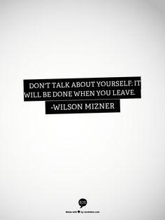 -Wilson Mizner
