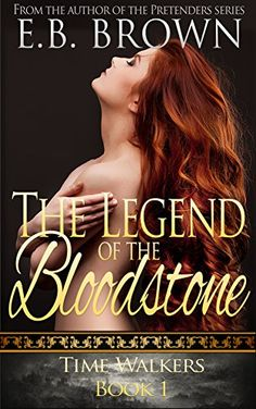 The Legend of the Bloodstone (Time Walkers Book 1) by E.B... https://www.amazon.com/dp/B00AYPG53C/ref=cm_sw_r_pi_dp_2YGwxb610FH7P