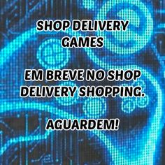 Shop Delivery Games em breve no Shop Delivery Shopping.