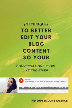 4 techniques to better edit your blog content so your conversations flow