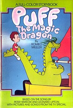 """""""puff the magic dragon, lived by the sea..."""""""