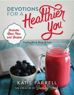 eBook Sale: Devotions for a Healthier You {by Katie Farrell}! {includes meal plan and healthy recipes}
