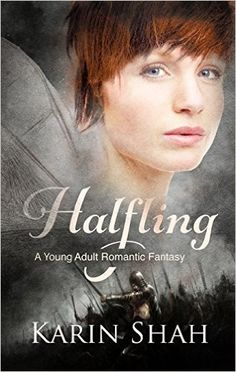 Halfling: A Young Adult Romantic Fantasy - Kindle edition by Karin Shah. Children Kindle eBooks @ Amazon.com.