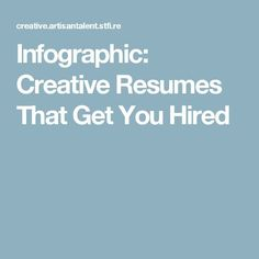 resume infographic creative resumes that get you hired