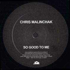 """Chris Malinchak – """"So Good To Me"""" 