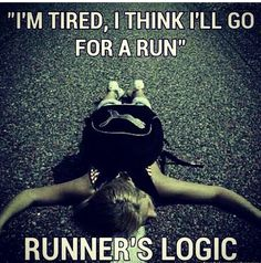 Runner Things I'm tired, I think I'll go for a run. Running Memes, Running Quotes, Running Workouts, Funny Running, Track Quotes, Spin Quotes, Disney Running, Motivational Quotes, Sport Motivation