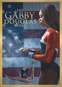 The Gabby Douglas Story (a true story)... great entertainment for anyone who likes gymnastics and a heartwarming story to boot.
