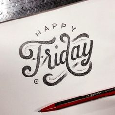 """Happy Friday"" indeed! Beautiful type by the talented @anthon..."