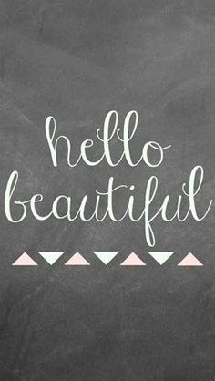 Hello Beautiful Typography iPhone 5 Wallpaper.jpg 640×1,136 pixels