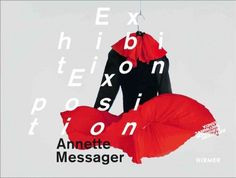 New Book: Annette Messager : Exhibition - Exposition, 2014. Texts in German and English.