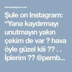 """Şule on Instagram: """"Yana kaydırmayı unutmayın yakın çekim de var 😊 hava öyle güzel kiii ♥️ . . İplerim 👉🏻 @pembeevhobi . . #penyeip #penyesepet #örgü…"""""""