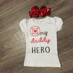 FREE SHIPPING!! NEW ARRIVAL!! Perfect top for a fireman's daughter! Firefighter Baby Showers, Firefighter Family, Firefighter Decor, Vinyl Shirts, Kids Shirts, Kids Outfits Girls, Boy Outfits, Crazy Girlfriend, Anna Banana