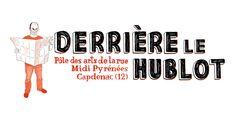Derrière le Hublot L'Autre Festival. Du 7 au 8 juin 2014 à Capdenac-Gare.